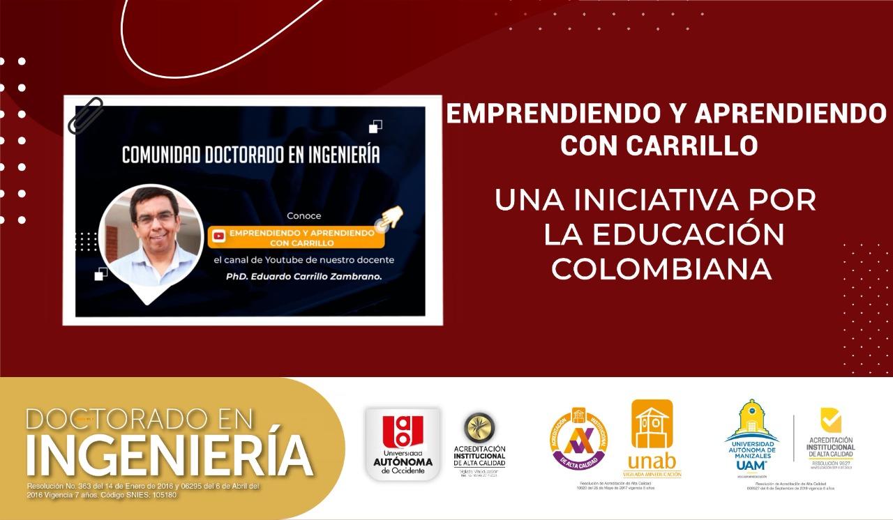 'Emprendiendo y Aprendiendo con Carrillo' Una Iniciativa por la Educación Colombiana