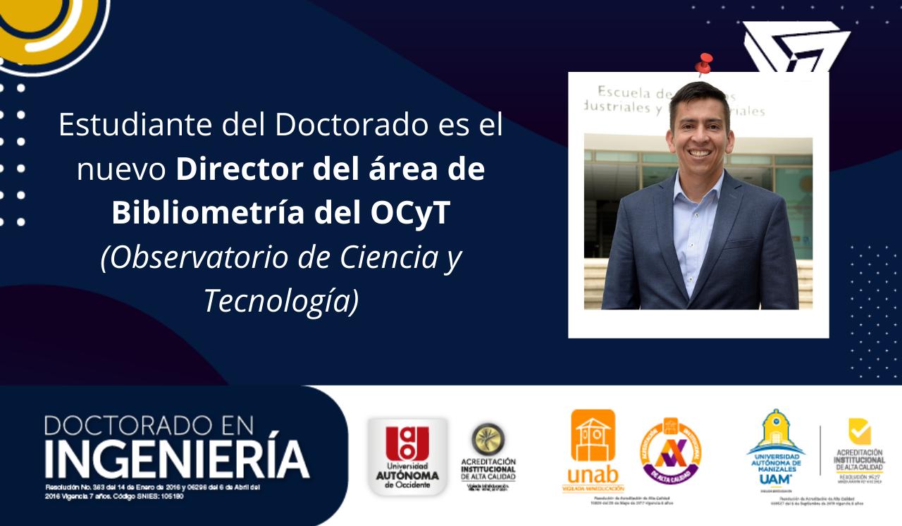 Estudiante del Doctorado es el nuevo Director del área de Bibliometría del OCyT