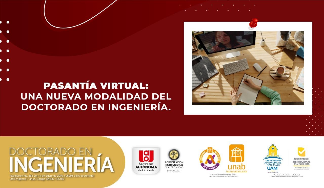 Pasantía Virtual: una nueva modalidad del Doctorado en Ingeniería
